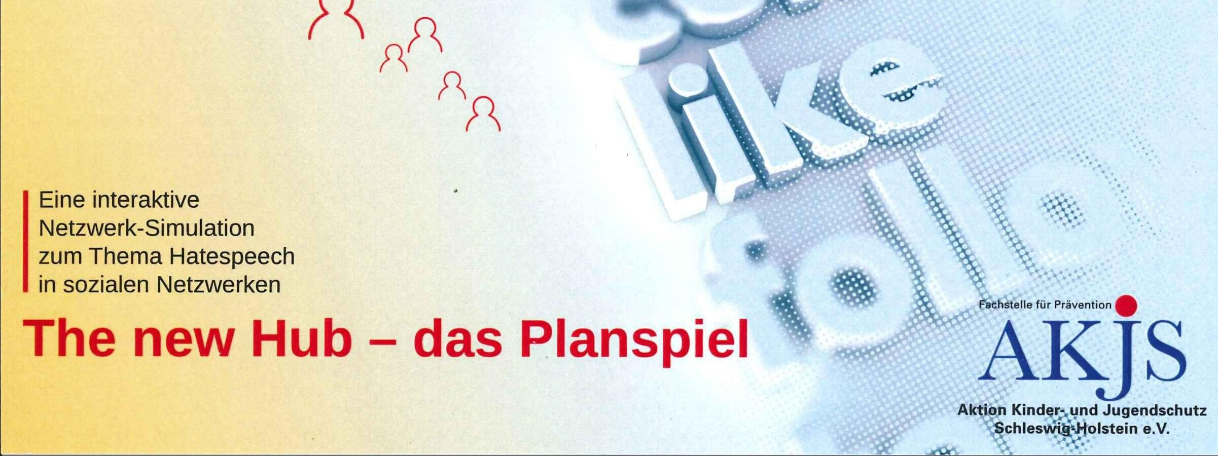 The new Hub – das Planspiel