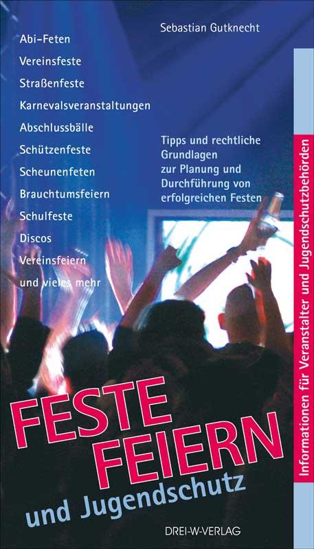 Feste feiern und Jugendschutz