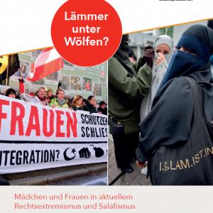 Titel Lämmer unter Wölfen - Mädchen und Frauen in aktuellem Rechtsextremismus und Salafismus
