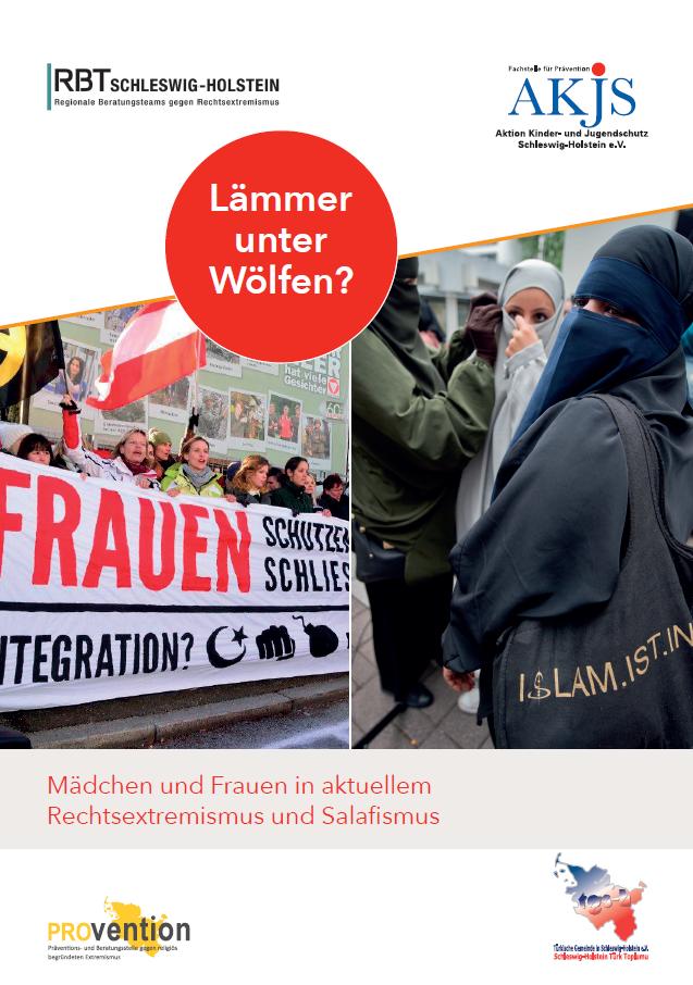 Mädchen und Frauen in aktuellem Rechtsextremismus und Salafismus