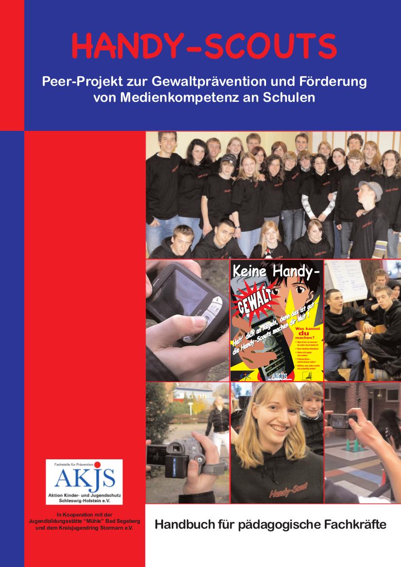 Handy-Scouts – Peer-Projekt zur Gewaltprävention und Förderung von Medienkompetenz an Schulen